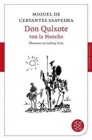 Don Quixote von la Mancha von Cervantes Saavedra,  Miguel de, Tieck,  Ludwig