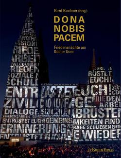 Dona Nobis Pacem von Bachner,  Gerd
