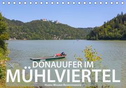 Donau Mühlviertel (Tischkalender 2021 DIN A5 quer) von Wagner,  Hanna