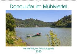 Donau Mühlviertel (Wandkalender 2020 DIN A2 quer) von Wagner,  Hanna