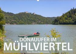 Donau Mühlviertel (Wandkalender 2021 DIN A2 quer) von Wagner,  Hanna