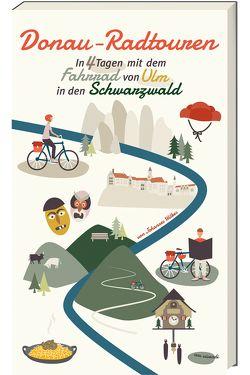 Donau-Radtouren (eBook) von Wilkes,  Johannes