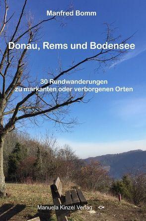 Donau, Rems und Bodensee von Bomm,  Manfred