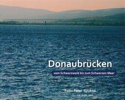 Donaubrücken vom Schwarzwald bis zum Schwarzen Meer