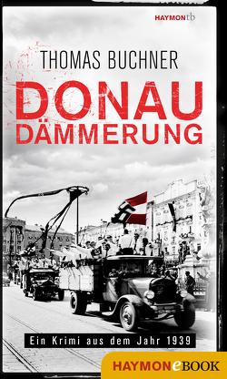 Donaudämmerung von Büchner,  Thomas