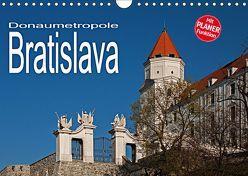 Donaumetropole Bratislava (Wandkalender 2019 DIN A4 quer)