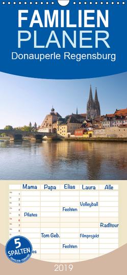Donauperle Regensburg – Familienplaner hoch (Wandkalender 2019 , 21 cm x 45 cm, hoch) von Wagner,  Hanna