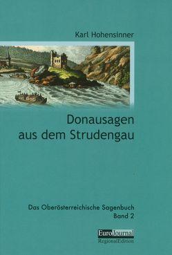 Donausagen aus dem Strudengau von Hohensinner,  Karl