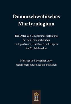 Donauschwäbisches Martyrologium von St. Gerhardswerk Stuttgart