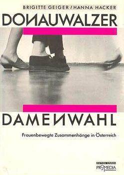 Donauwalzer Damenwahl von Geiger,  Brigitte, Hacker,  Hanna