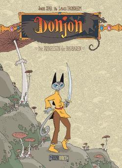 Donjon 3 – Die Prinzessin der Barbaren von Krämling,  Tanja, Sfar,  Joann, Trondheim,  Lewis