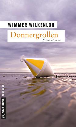Donnergrollen von Wilkenloh,  Wimmer