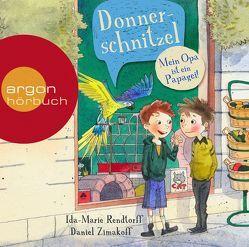 Donnerschnitzel – Mein Opa ist ein Papagei! von Buchinger,  Friederike, Fröhlich,  Andreas, Rendtorff,  Ida-Marie, Zimakoff,  Daniel