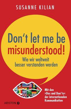 Don´t let me be misunderstood von Kilian,  Susanne
