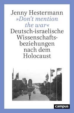 »Don't mention the war« von Hestermann,  Jenny