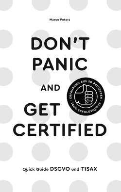 don´t panic and get certified von Peters,  Marco