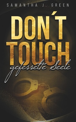 Don´t Touch von Green,  Samantha J.