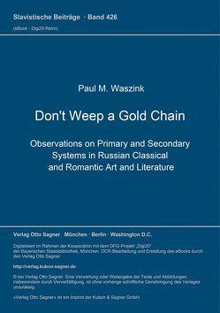 Don't Weep a Gold Chain von Waszink,  Paul M.