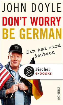 Don't worry, be German von Doyle,  John