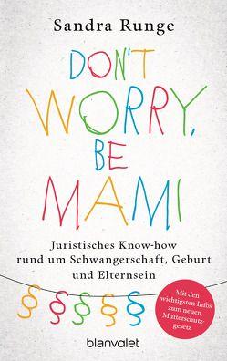 Don't worry, be Mami von Runge,  Sandra