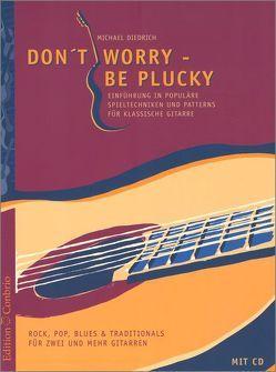 Don't Worry – Be Plucky von Diedrich,  Michael
