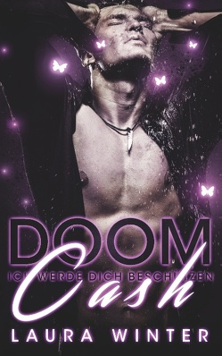 Doom Cash – Ich werde dich beschützen von Winter,  Laura