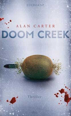 Doom Creek von Carter,  Alan, Witthuhn,  Karen, Wörtche,  Thomas