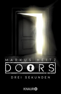 DOORS – Drei Sekunden von Heitz,  Markus