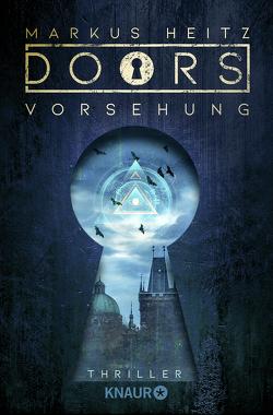 DOORS – VORSEHUNG von Heitz,  Markus