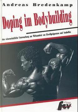 Doping im Bodybuilding von Bredenkamp,  Andreas, Pearson,  Tony