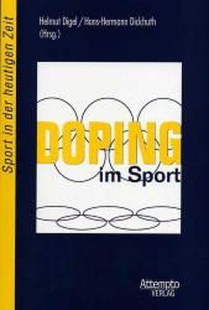 Doping im Sport von Dickhuth,  Hans-Hermann, Digel,  Helmut