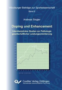 Doping und Enhancement von Singler,  Andreas