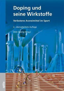 Doping und seine Wirkstoffe von Clasing,  Dirk