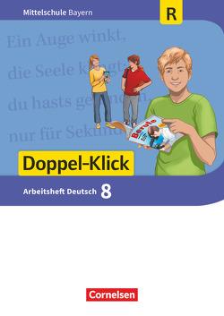 Doppel-Klick – Mittelschule Bayern / 8. Jahrgangsstufe – Arbeitsheft mit Lösungen von Bonora,  Susanne, Leipold,  Sylvelin, Potyra,  Heike, Scharfe,  Astrid