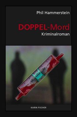 Doppel-Mord von Hammerstein,  Phil