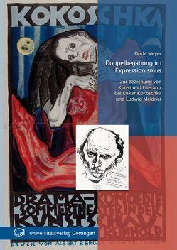 Doppelbegabung im Expressionismus von Meyer,  Dorle