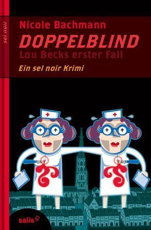 Doppelblind von Bachmann,  Nicole