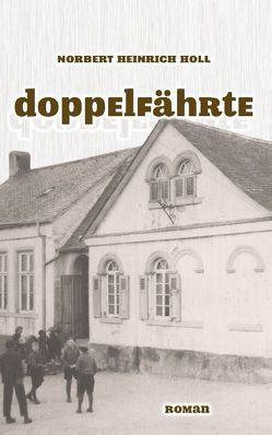 Doppelfährte von Holl,  Norbert Heinrich