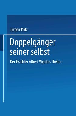 Doppelgänger seiner selbst von Pütz,  Jürgen
