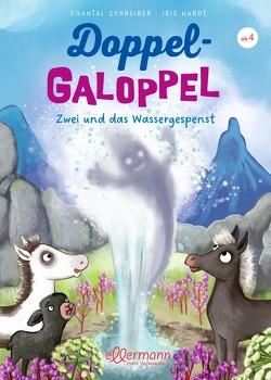 DoppelGaloppel 2. Zwei und das Wassergespenst von Hardt,  Iris, Schreiber,  Chantal