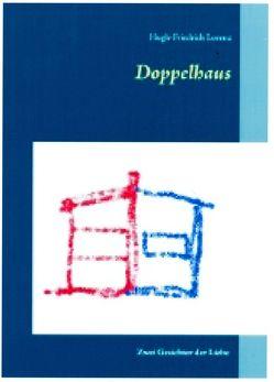 Doppelhaus von Lorenz,  Hugh