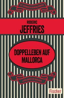 Doppelleben auf Mallorca von Herrmann,  Ingrid, Jeffries,  Roderic