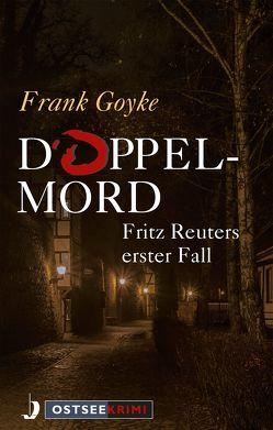 Doppelmord von Goyke,  Frank