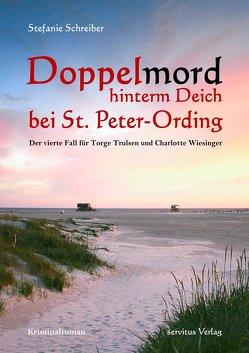 Doppelmord hinterm Deich bei St. Peter-Ording von Schreiber,  Stefanie