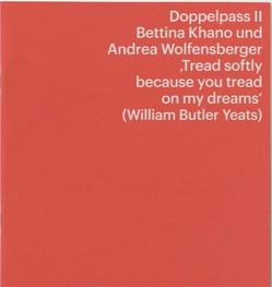 Doppelpass II – Bettina Khano und Andrea Wolfensberger von Zahner,  Walter
