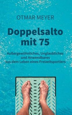Doppelsalto mit 75 von Meyer,  Otmar