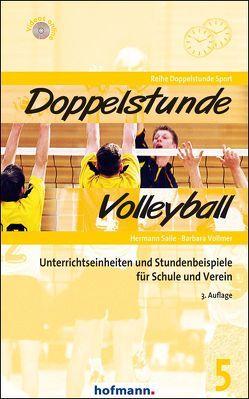 Doppelstunde Volleyball von Saile,  Hermann, Vollmer,  Barbara