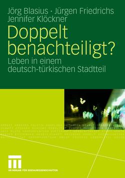Doppelt benachteiligt? von Blasius,  Jörg, Friedrichs,  Juergen, Klöckner,  Jennifer