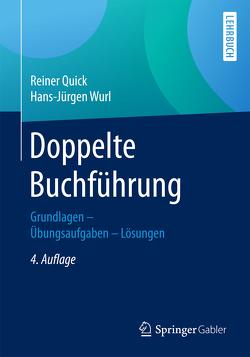 Doppelte Buchführung von Quick,  Reiner, Wurl,  Prof. (em.) Dr. Dr. h.c. Hans-Jürgen