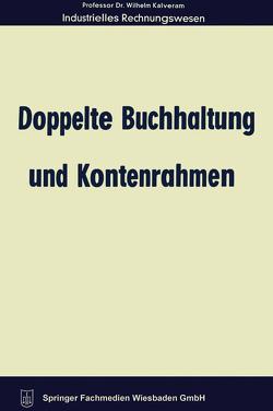 Doppelte Buchhaltung und Kontenrahmen von Kalveram,  Wilhelm